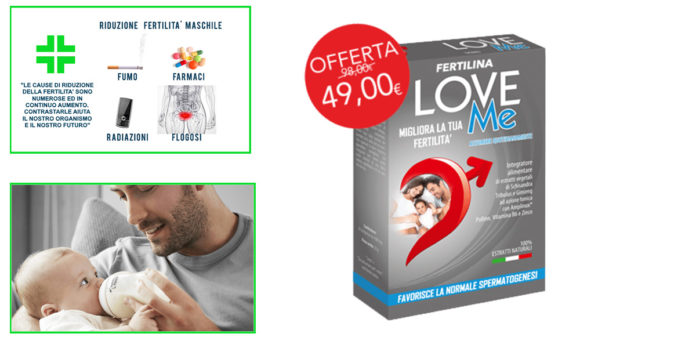 Fertilina Love Me Uomo: Integratore per aumentare Fertilità maschile, funziona davvero? Recensioni, Opinioni e dove comprarlo