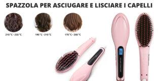 Hair Straightener: Spazzola per asciugare e lisciare i capelli fast, funziona davvero? Recensioni, opinioni e dove comprarla