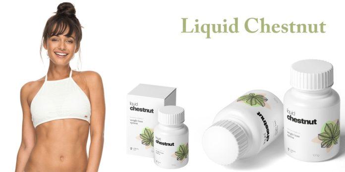 Liquid Chestnut: weight loss system, funziona davvero? Recensioni, opinioni e dove comprarlo