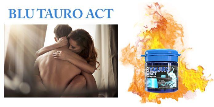 Blu Tauro ACT: integratore sessuale per erezione, funziona davvero? Recensioni, opinioni e dove comprarlo
