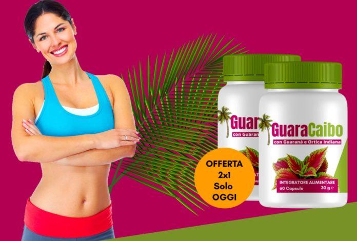 GuaraCaibo: integratore dimagrante a base di Guaranà e Ortica Indiana, funziona davvero? Recensioni, opinioni e dove comprarlo