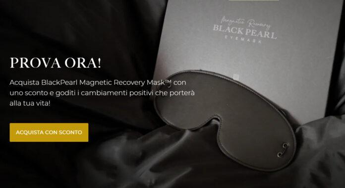 BlackPearl Magnetic Recovery Mask™: maschera per ridurre la stanchezza, funziona davvero? Recensioni, opinioni e dove comprarla